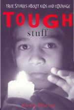 Tough Stuff - Kirsty Murray