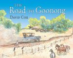 The Road to Goonong - David Cox