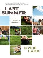 Last Summer - Kylie Ladd