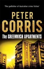The Greenwich Apartments - Peter Corris