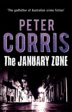 The January Zone - Peter Corris