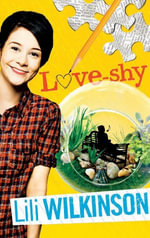 Love-shy - Lili Wilkinson