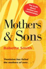 Mothers and Sons - Babette Smith