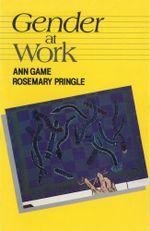 Gender at Work - Ann Game