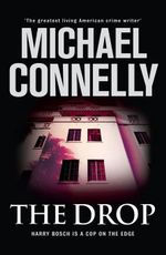 The Drop : Harry Bosch Mystery 15 - Michael Connelly