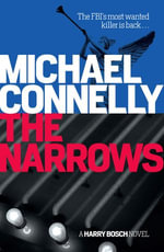 The Narrows : Detective Harry Bosch : Book 10 - Michael Connelly