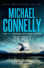 The Poet : Jack McEvoy Mystery 1 - Michael Connelly