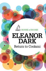 Return to Coolami : House of Books Series - Eleanor Dark
