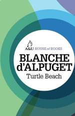 Turtle Beach : House of Books Series - Blanche D'Alpuget