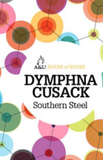 Southern Steel : House of Books Series - Dymphna Cusack