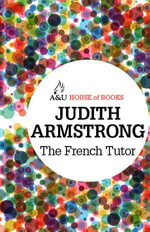 The French Tutor : House of Books Series - Judith Armstrong