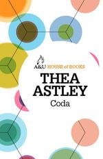 Coda : House of Books Series - Thea Astley