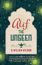 Alif the Unseen - G Willow Wilson