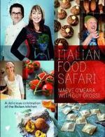 Italian Food Safari - Maeve O'Meara