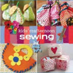 Kids' Crafternoon : Sewing - Kathreen Ricketson