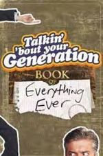 Talkin' 'Bout Your Generation : Book of Everything Ever - Michael Ward