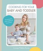 Cooking for Your Baby and Toddler - Louise Fulton Keats