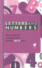 Letters and Numbers 4 : Word and Number Puzzles from the SBS TV show - SBS