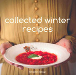 Collected Winter Recipes - Kristin Hove