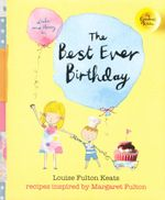 My Grandma's Kitchen : The Best Ever Birthday - Lousie Fulton Keats