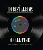 The 100 Best Albums of All Time - John O'Donnell