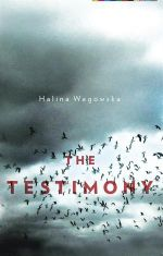 The Testimony - Halina Wagowska
