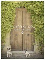 The French Dog - Rachael McKenna