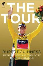 The Tour : Behind the Scenes of Cadel Evans' Tour De France - Cadel Evans