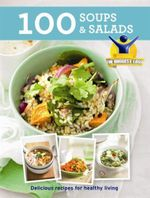 The Biggest Loser : 100 Soups & Salads