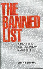 The Banned List - John Rentoul