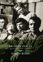 An Open House : Recollections of My Early Life - David Boyd