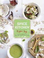 Spice Kitchen - Ragini Dey