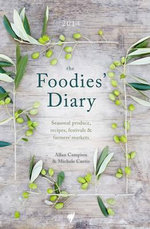 The Foodies' Diary 2014 - Allan Campion