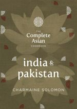 The Complete Asian Cookbook - India and Pakistan - Charmaine Solomon