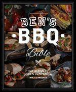 Ben's BBQ Bible - Ben O'Donoghue
