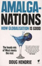 AmalgaNations : How Globalisation is Good - Doug Hendrie