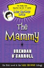 The Mammy - Brendan O'Carroll