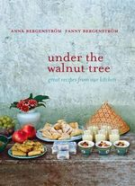 Under the Walnut Tree - Anna Bergenstrom