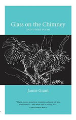 Glass on the Chimney - Jamie Grant