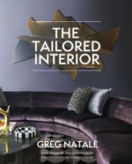 The Tailored Interior - Greg Natale