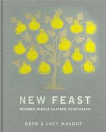 New Feast : Modern Middle Eastern Vegetarian - Greg Malouf