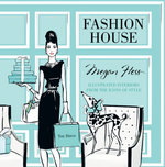 Fashion House (small format) - Megan Hess