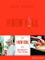J'aime New York City Guide - Alain Ducasse