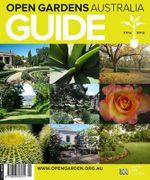 Open Gardens Australia 2014-2015 - Open Gardens Australia