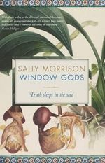 Window Gods - Sally Morrison