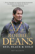 Robbie Deans : Red, Black and Gold - Robbie Deans