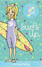 Go Girl : Surf's Up - Chrissie Perry