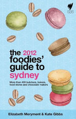 Foodies' Guide 2012 : Sydney - E  Meryment