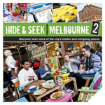Hide & Seek Melbourne 2 : Hide & Seek - Explore Australia Publishing