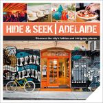 Hide & Seek Adelaide : Hide & Seek - Explore Australia Publishing